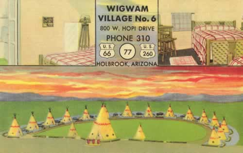Vintage view of the Wigwam Village No. 6, 800 Hopi Drive on U.S. 66, Holbrook, Arizona