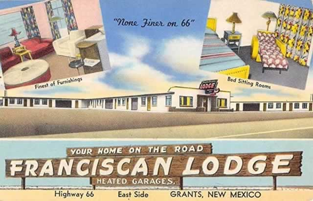 Vintage view of the Franciscan Lodge, Grants, New Mexico ... Your Home on the Road