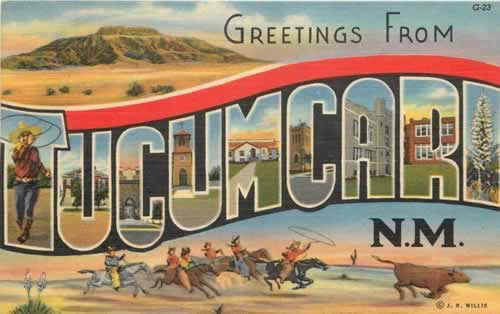 Greetings from Tucumcari, New Mexico